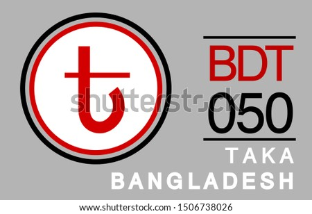 T, BDT, 050, Taka, Bangladesh Banking Currency icon typography logo banner set isolated on background. Abstract concept graphic element. Collection of currency symbols ISO 4217 signs used in country Stock fotó ©