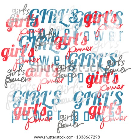 T-shirt design with phrases girl's power. Textile print with watercolor effect.