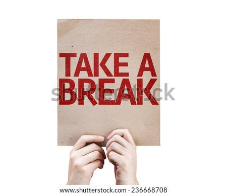 Take a Break card isolated on white background Foto stock ©