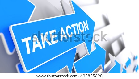 Take Action - Text on Blue Pointer. 3D.