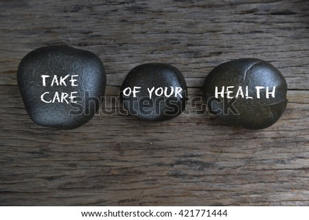 Take Care of Your Health, health conceptual #421771444