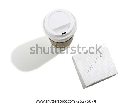Take out Coffee Cup and Telephone number on Napkin