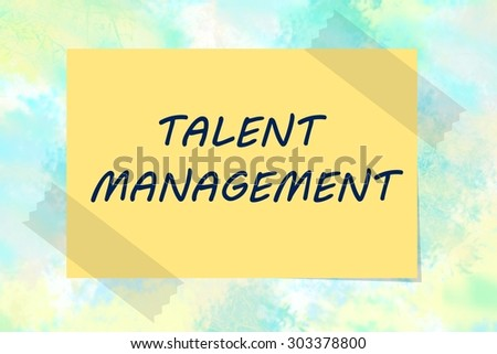 Talent management written on yellow note