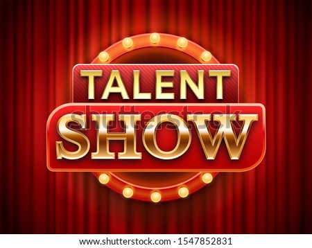 Talent show sign. Talented stage banner, snows scene red curtains and event invitation poster. Theater performance banner, talent day festival curtain chalkboard illustration