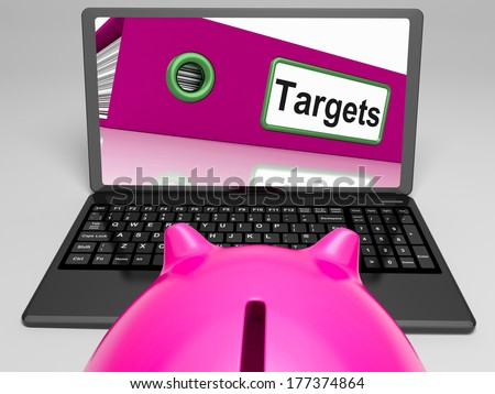 Targets Laptop Meaning Aims Objectives And Goal setting
