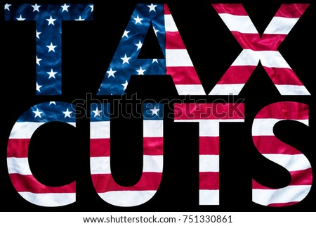 tax cuts overlaid on american flag #751330861