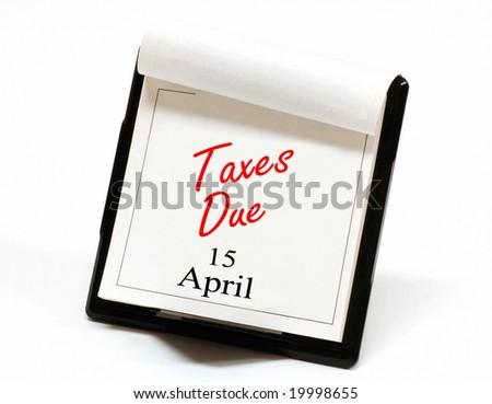 Taxes due reminder on a desktop calendar