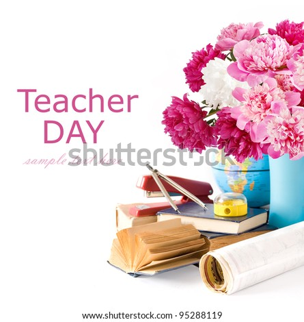 Teacher Day (still life with bunch of globe, peonies, books, map, compasses, staples and pencil sharpener isolated on white with sample text)
