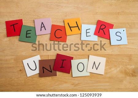 Teacher's Union sign - for teaching, education and unions