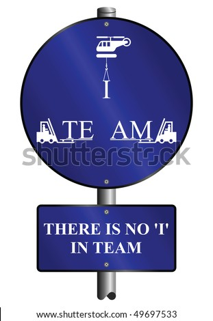 Teamwork graphic and text sign mounted on post