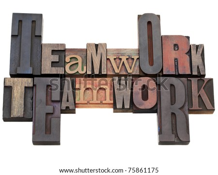 teamwork - isolated word abstract in vintage wood letterpress printing blocks