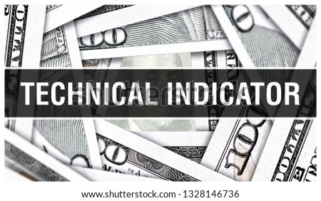 Technical Indicator Closeup Concept. American Dollars Cash Money,3D rendering. Technical Indicator at Dollar Banknote. Financial USA money banknote and commercial money investment profit concept