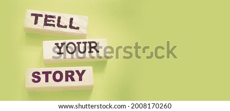 Tell your story word on wooden blocks. Testimonial examples storytelling copywriting case study education and business concept. Photo stock ©