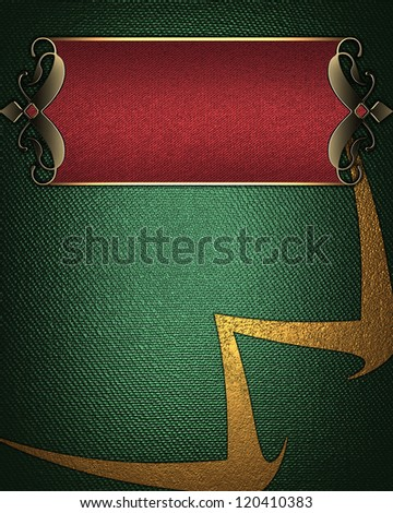 Template for writing. Green background with red name plate with gold ornate edges