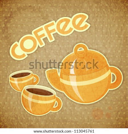 Template Menu of Coffee - two Coffee Cups and Coffee Pot on Crumpled Background in Retro Style - JPEG version