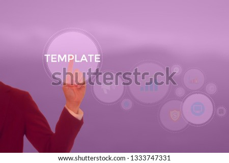 TEMPLATE - technology and business concept #1333747331