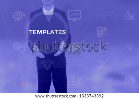 TEMPLATES - technology and business concept #1333743392