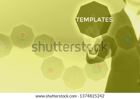 TEMPLATES - technology and business concept #1374825242