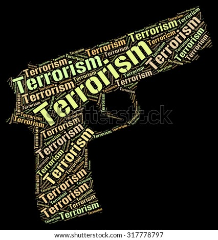 Terrorism Word Indicating Freedom Fighter And Terrorist