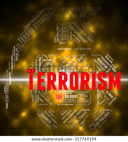 Terrorism Word Representing Freedom Fighter And Text