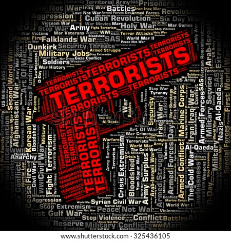 Terrorists Word Showing Freedom Fighters And Wordclouds