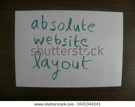 Text absolute website layout hand written by green oil pastel on white color paper #1045344241