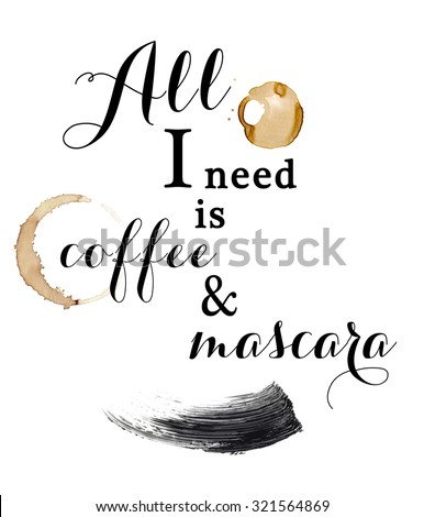 Text background - fashion illustration text - quotation on a white background and coffee stains