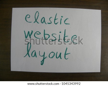 Text elastic website layout hand written by green oil pastel on white color paper #1045343992