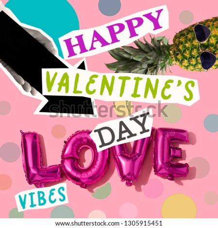 text happy valentines day and word vibes, as paper cutouts, a pineapple, a directional arrow or letter-shaped balloons forming the word love, on a pink background, as a contemporary art collage #1305915451