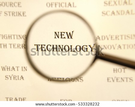 """Text - headline of newspaper article - at loupe. Words """"NEW TECHNOLOGY"""" #533328232"""