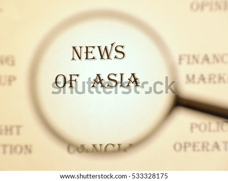 """Text - headline of newspaper article - at loupe. Words """"News of Asia"""" #533328175"""