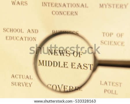 """Text - headline of newspaper article - at loupe. Words """"News of Middle East"""" #533328163"""