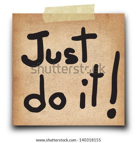 text just do it on shot note  grunge paper isolate on white background