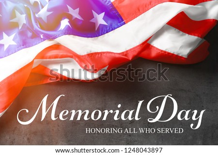 Text MEMORIAL DAY and USA flag on gray background. Honoring all who served #1248043897