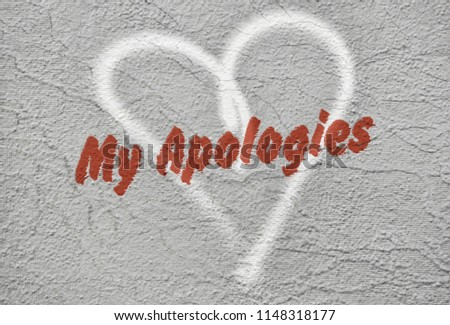 Text My Apologies written in red over a hand drawn heart #1148318177