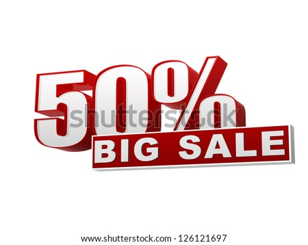 text 50 percentages big sale in 3d red white banner, letters and block, business concept