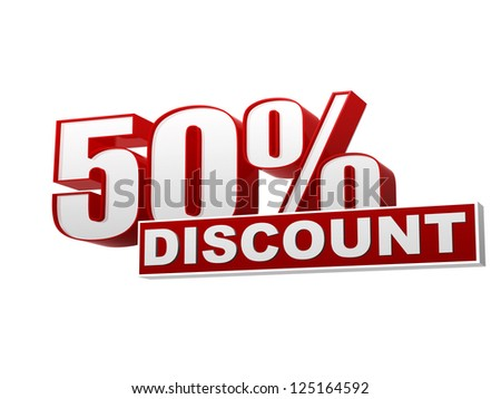 text 50 percentages discount 3d red white banner, letters and block, business concept