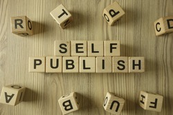 Text self publish from wooden blocks, business concept