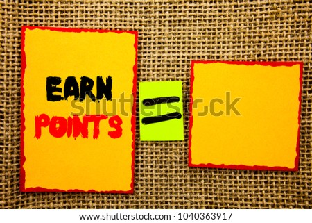 Text showing Earn Points. Business photo showcasing Loyalty Reward Benefit Program For Earning Customer Point written Sticky note Paper EquatiFor Your Own Text textured background #1040363917