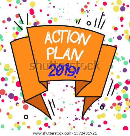 Text sign showing Action Plan 2019. Conceptual photo proposed strategy or course of actions for current year Asymmetrical uneven shaped format pattern object outline multicolour design.