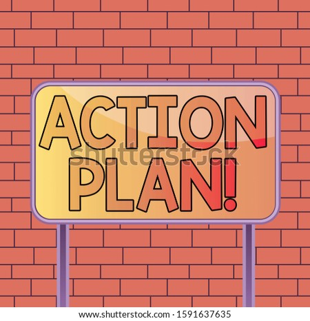 Text sign showing Action Plan. Conceptual photo proposed strategy or course of actions for certain time Board ground metallic pole empty panel plank colorful backgound attached.