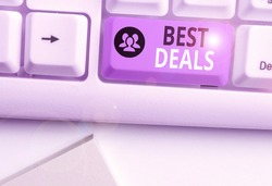Text sign showing Best Deals. Conceptual photo very successful transaction or business agreement or a bargain.