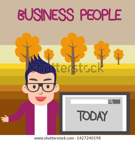 Text sign showing Business People. Conceptual photo People who work in business especially at an executive level Male Speaker Monitor with Search Tool on Screen Presentation or Report.