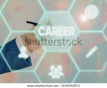 Text sign showing Career. Conceptual photo undertaken for period demonstratings life with opportunities for progress..