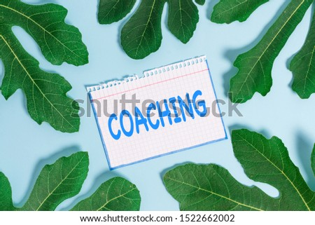 Text sign showing Coaching. Conceptual photo demonstrating supports client in achieving specific demonstratingal goal.