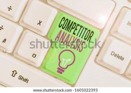 Text sign showing Competitor Analysis. Conceptual photo assessment of the strengths and weaknesses of rival firm.
