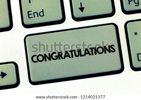 Text sign showing Congratulations. Conceptual photo Expressing praise for an achievement of someone Good wishes #1214021377