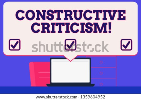 Text sign showing Constructive Criticism. Conceptual photo process of offering valid and well reasoned opinions Blank Huge Speech Bubble Pointing to White Laptop Screen in Workspace Idea.