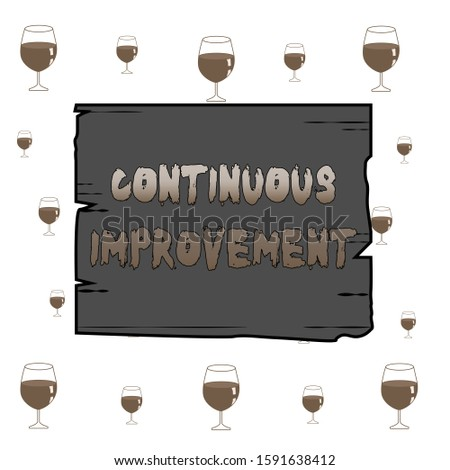 Text sign showing Continuous Improvement. Conceptual photo ongoing effort to improve products or processes Wooden square plank empty frame slots grooves wood panel colored board lumber.