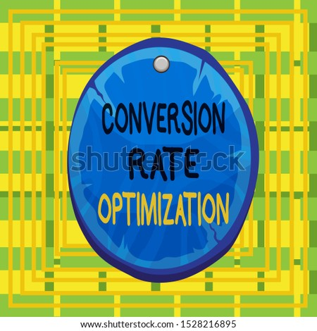 Text sign showing Conversion Rate Optimization. Conceptual photo system for increasing percentage of visitors Oval plank rounded pinned wooden board circle shaped wood nailed background.